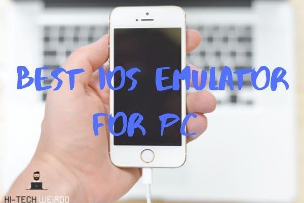 Best iOS Emulator for PC 2020