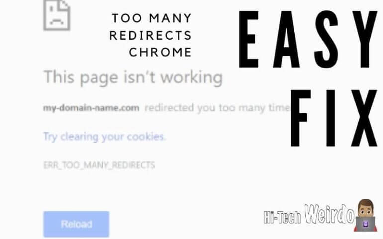 Too Many Redirects Chrome – Easy Fix