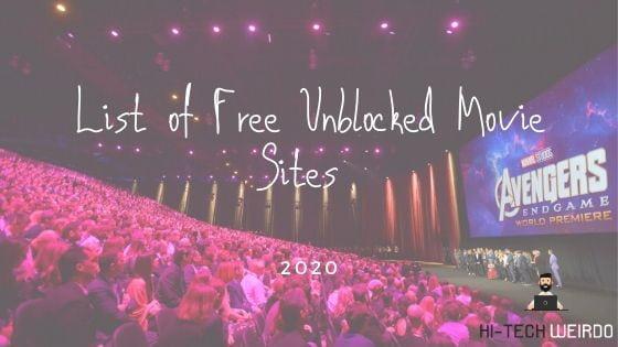 List of Free Unblocked Movie Sites 2020